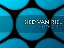 Sied van Riel – Audio 52 EP