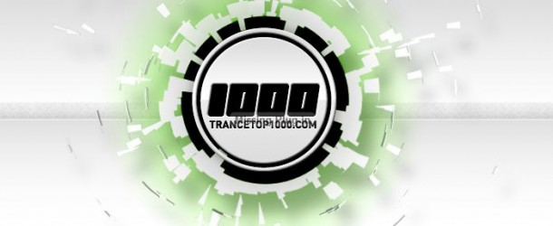 Trance Top 1000 2011 Revealed!