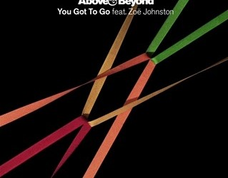 Above & Beyond feat. Zoë Johnston – You Got To Go (Seven Lions Remix)