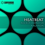 Heatbeat - Rocker Monster / Arganda (EDMupdate.com)