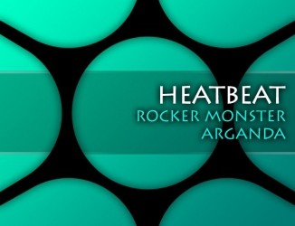 Heatbeat – Rocker Monster / Arganda