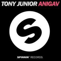 Tony Junior – Anigav (Spinnin Records)