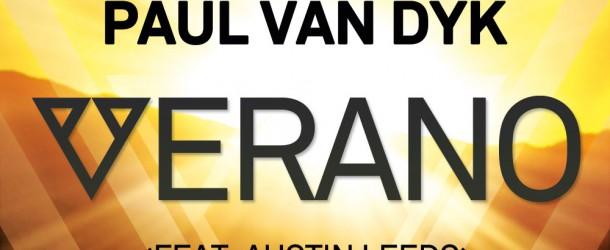 Paul van Dyk ft Austin Leeds – Verano