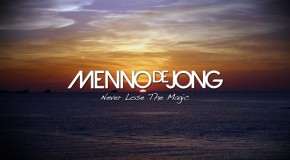 Free Track: Menno de Jong – Never Lose The Magic.