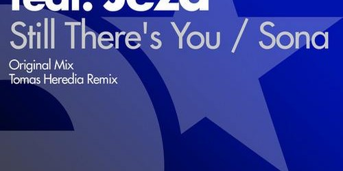 Max Graham ft. Jeza – Still There's You / Sona