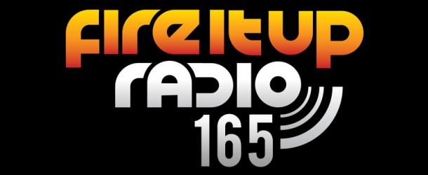 Eddie Halliwell – Fire It Up Radio (Episode 165)