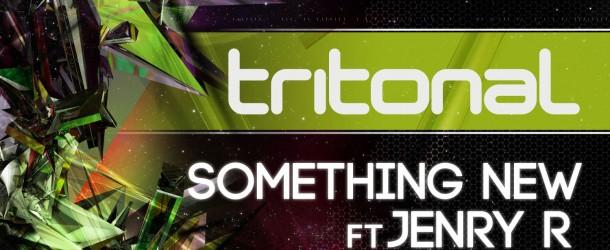 Tritonal feat. Jenry R. – Something New (Rafael Frost Remix)