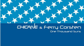 Chicane & ferry Corsten – One Thousand Suns (Danny Howard Remix)