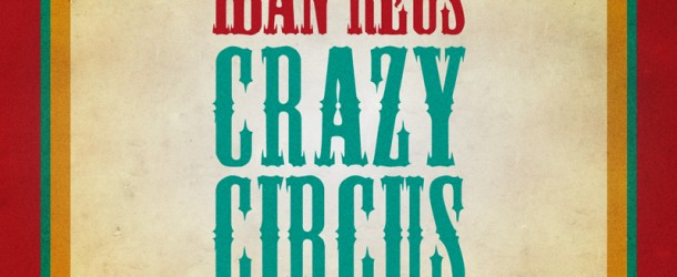 Iban Reus – Crazy Circus (Toolroom Records)