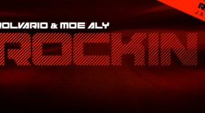 Rolvario and Moe Aly Debut a 'Rockin' New Electro Tune!