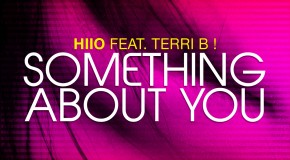 HIIO ft. Terri B – 'Something About You' (Music Video)