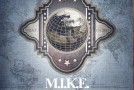 Out Now: M.I.K.E. – 'World Citizen' (Artist Album)