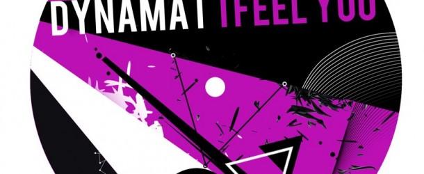 Out Soon: Dynamat – 'I Feel You'