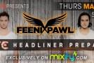 Mixify Presents: Feenixpawl Digital Pre-Party (March 7)