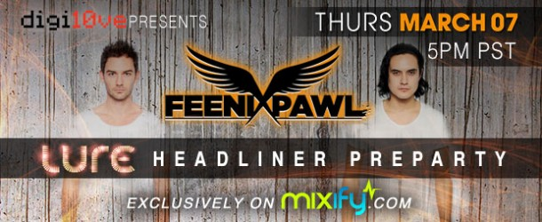 Mixify Presents: Feenixpawl Digital Pre-Party (March 7)