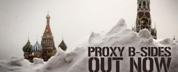 Out Now: Proxy – 'B-Sides'