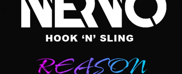 Free Download: Nervo & Hook 'N' Sling – 'Reason' (Sevag Remix)