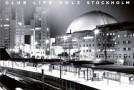 Tiësto – Club Life Volume 3 (Stockholm)