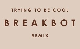 Free Download: Phoenix – Trying to Be Cool (Breakbot Remix)