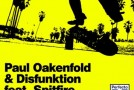 "Paul Oakenfold & Disfunktion ft. Spitfire – ""Beautiful World"""