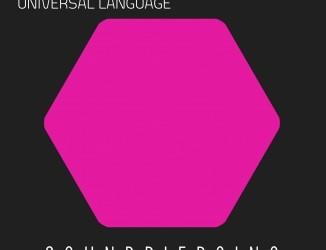 Mike Foyle & ReFeel – Universal Language