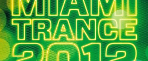 High Contrast Presents: Miami Trance 2012