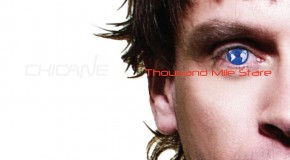 Chicane – Thousand Mile Stare (Pre-Order)