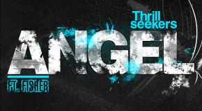 The Thrillseekers ft. Fisher – Angel