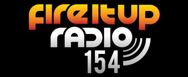 Eddie Halliwell, Fire It Up Radio, Episode 154