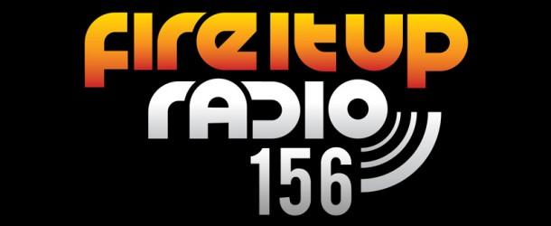 Eddie Halliwell – Fire It Up Radio (Episode 156)