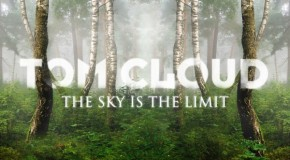 "Tom Cloud presents second artist album ""The Sky is The Limit"""