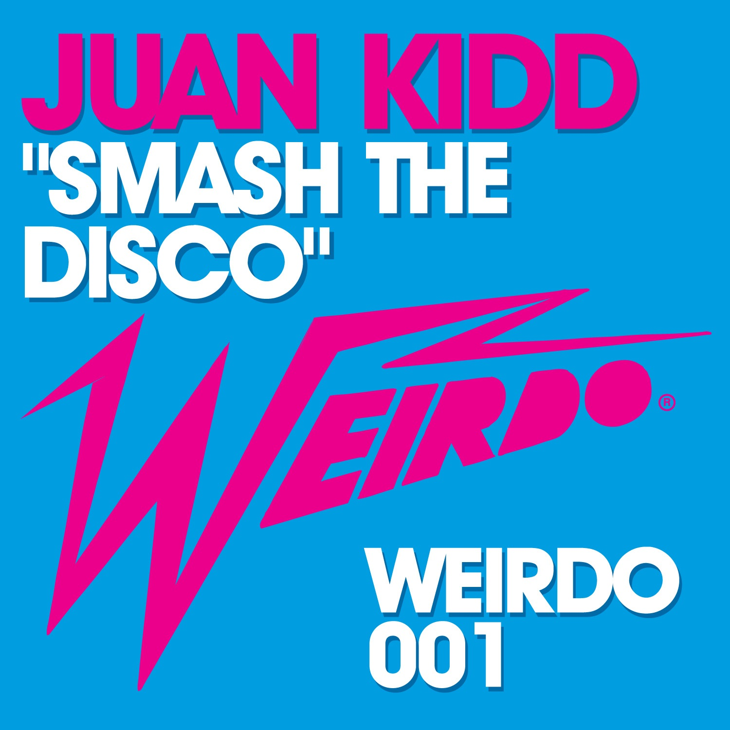 Juan Kidd - Smash The Disco