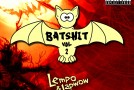 Lempo and Japwow – Batshit Podcast Vol. 2 (Free Download!)