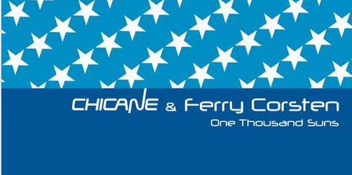 Chicane & ferry Corsten – One Thousand Suns (Danny Howard Remix)
