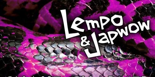 Lempo & Japwow – #Huzzah / Snake Charmer