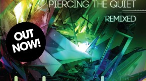 Out Now! Tritonal's Piercing The Quiet Remixed Album!