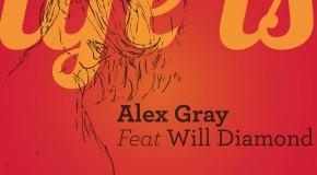 Alex Gray feat. Will Diamond – Life Is (MODA Top)