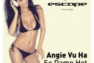Angie Vu Ha – So Damn Hot (Original Mix)