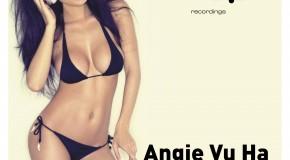 Angie Vu Ha – So Damn Hot (Original Mix)