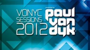 VONYC Sessions 2012 Presented by Paul van Dyk