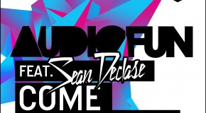 AudioFun ft. Sean Declase – Come Together [Vicious Recordings]