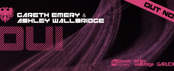 Out today: Gareth Emery & Ashley Wallbridge – 'DUI'