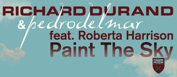 Out Now: Richard Durand & Pedro Del Mar ft. Roberta Harrison – Paint The Sky