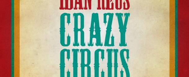 Iban Reus – Crazy Circus (Toolroom Records)