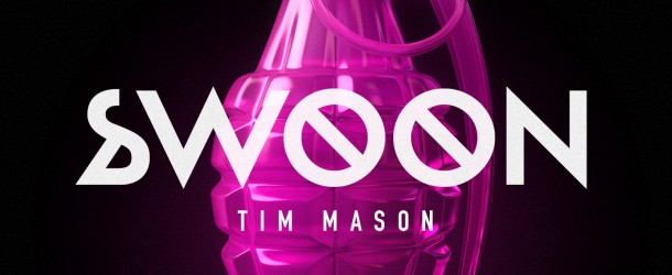 """Forthcoming release on Size Records: Tim Mason – """"Swoon"""""""
