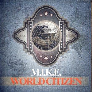 HCRD035_M.I.K.E. - World Citizen_Coverjpg