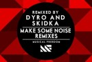 "Tiësto & Swanky Tunes ft. Ben McInerney – ""Make Some Noise"" (Remixes)"