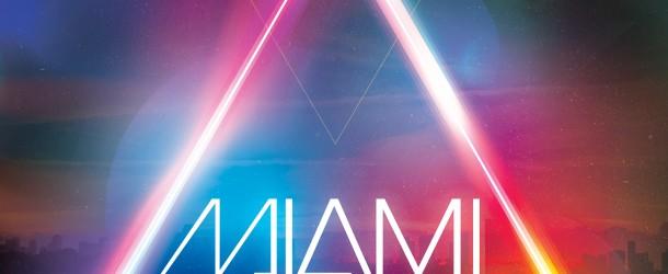 "MYNC, R3hab and Nari & Milani announce ""Miami 2013"" 3CD compilation"