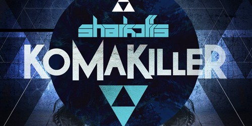 OUT NOW: Sharkoffs – Komakiller