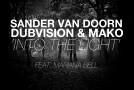 Sander van Doorn, Dubvision & Mako feat. Mariana Bell – 'Into The Light'